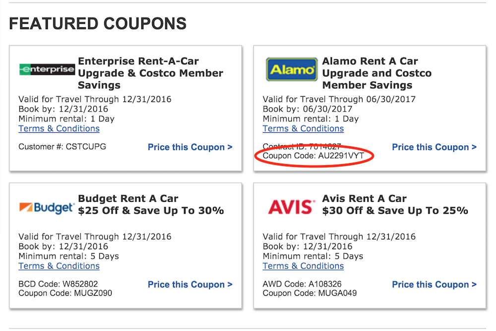 Let AutoSlash Track Your Car Rental for Price Drops. Note: If you reserve a rental car with a Costco discount code, you will need to show your membership card when you pick up the car. If you can't provide proof of membership, you can be denied the discount.